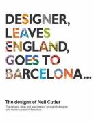 Designer Leaves England, Goes to Barcelona