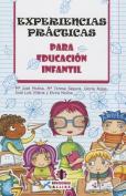 Experiencias Practicas Para Educacion Infantil [Spanish]
