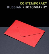 Contemporary Russian Photography