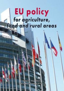 EU Policy for Agriculture, Food and Rural Areas