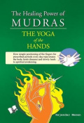 The Healing Power of Mudras