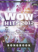 Wow Hits 2012 Songbook