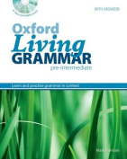 Oxford Living Grammar: Pre-Intermediate
