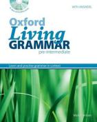 Oxford Living Grammar: Pre-Intermediate