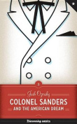 Colonel Sanders and the American Dream