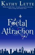 Foetal Attraction