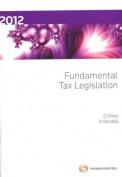 Fundamental Tax Legislation 2012