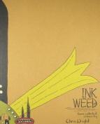 Ink Weed