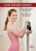 Lose Weight Easily with Contemporary Technology