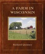 A Farm in Wisconsin