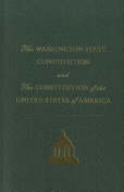 The Washington State Constitution and the Constitution of the United States