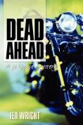 Dead Ahead (Jo Spence Mystery)