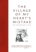 The Village of My Heart's Mistake