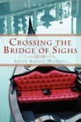 Crossing the Bridge of Sighs