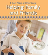 Helping Family and Friends (Young Explorer