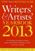 The Writers' & Artists' Yearbook 2013