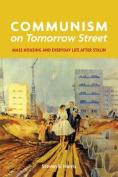 Communism on Tomorrow Street