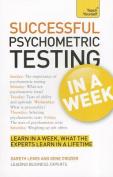 Successful Psychometric Testing in a Week