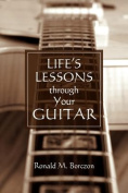 Life's Lessons Through Your Guitar