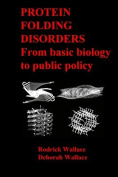 Protein Folding Disorders