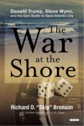 The War at the Shore