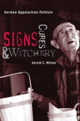 Signs, Cures, and Witchery