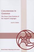 Concreteness in Grammar