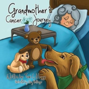 Grandmother's Cancer Journey