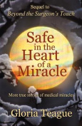 Safe in the Heart of a Miracle