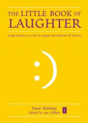 The Little Book of Laughter