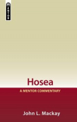Hosea: A Mentor Commentary