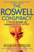 The Roswell Conspiracy: v. 3