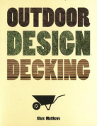 Outdoor Design: Decking