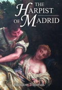 The Harpist of Madrid