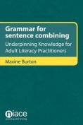Grammar for Sentence Combining