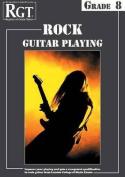 RGT Rock Guitar Playing - Grade Eight