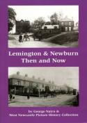 Lemington & Newburn Then & Now