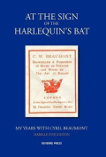 At the Sign of the Harlequin's Bat, My Years with Cyril Beaumont