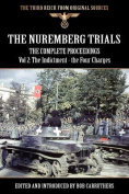 The Nuremberg Trials - The Complete Proceedings Vol 2