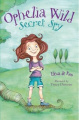 Ophelia Wild, Secret Spy