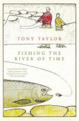 Fishing the River of Time