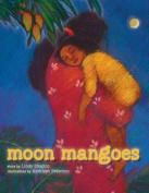 Moon Mangoes