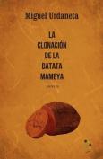 La Clonacion de la Batata Mameya [Spanish]