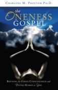 The Oneness Gospel