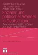 Sozialer Und Politischer Wandel in Deutschland  [GER]