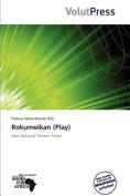 Rokumeikan (Play)