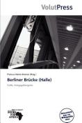 Berliner Br Cke (Halle) [GER]