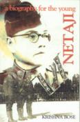 Netaji, a Biography for the Young