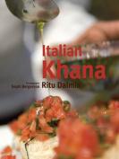 Italian Khana: Vegetarian