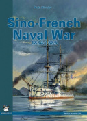 Sino-French Naval War 1884-1885